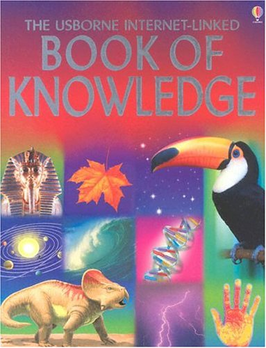 9780794505943: The Usborne Internet-Linked Book of Knowledge