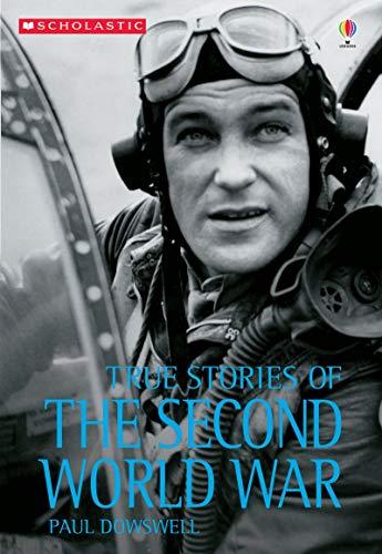 9780794505998: True Stories of the Second World War (True Adventure Stories)