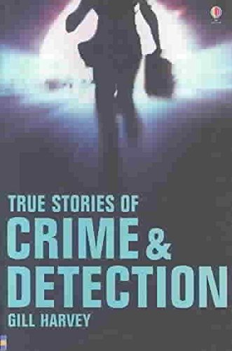 9780794506131: True Stories of Crime & Detection (True Adventure Stories)