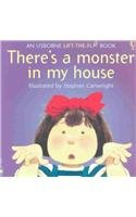 There's a Monster in My House (Flap Books): Jenny Tyler