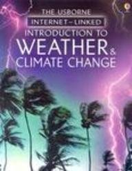 Introduction to Weather & Climate Change (Usborne: Howell, Laura