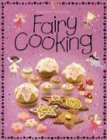9780794506339: Fairy Cooking (Childrens Cooking)