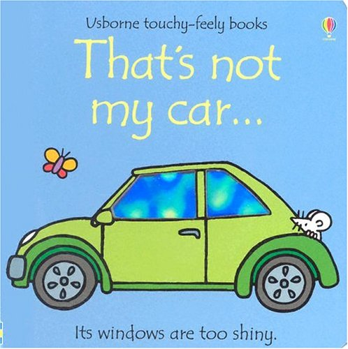 9780794506360: That's Not My Car (Usborne Touchy Feely)