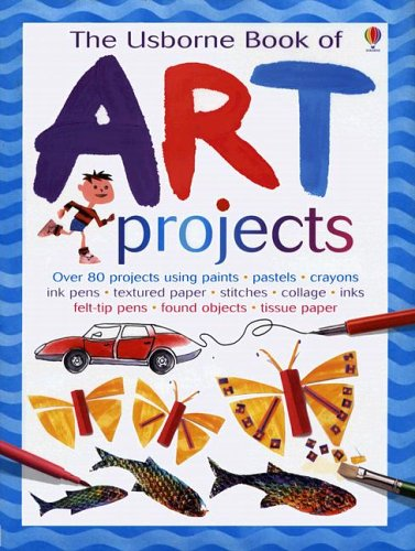 9780794506575: The Usborne Book of Art Projects (Usborne Art Ideas)