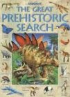 9780794506636: Great Prehistoric Search (Great Searches)