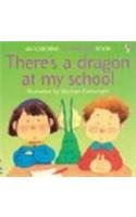 9780794506940: There's a Dragon at My School (Flap Books)