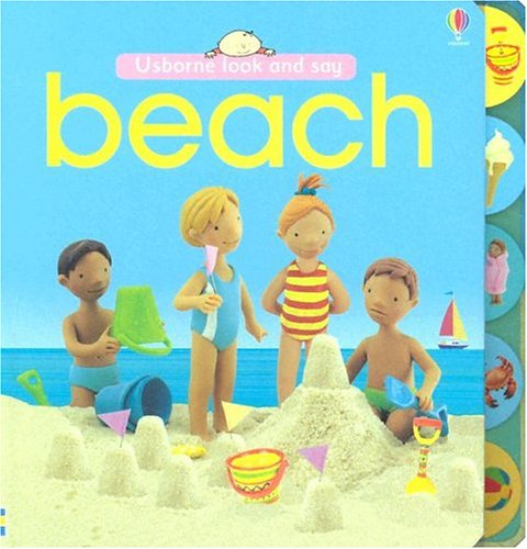Beach (Look and Say Board Books): Jo Litchfield (Editor),