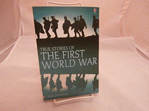 9780794507213: True Stories of the First World War (True Adventure Stories)