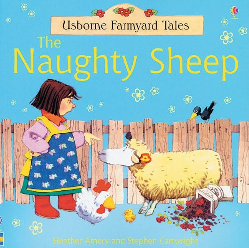 9780794507497: The Naughty Sheep (Usborne Farmyard Tales)