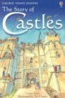 9780794507565: The Story of Castles (Usborne Young Reading)