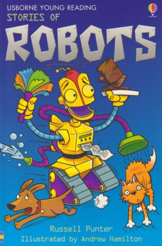 Stories of Robots (Young Reading Series): Russell Punter, Andrew Hamilton (Illustrator)