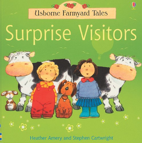 9780794507848: Surprise Visitors (Farmyard Tales Readers)
