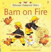 9780794507855: Barn On Fire (Usborne Farmyard Tales)