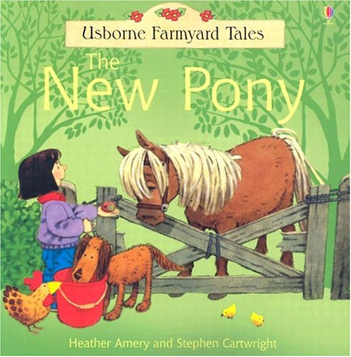 9780794507879: The New Pony (Farmyard Tales Readers)