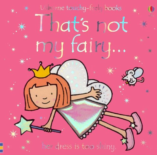 9780794507930: That's Not My Fairy (Touchy-Feely)