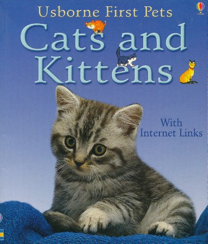 9780794507985: Cats and Kittens (Usborne First Pets)