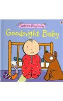 9780794508746: Goodnight Baby Board Book (Usborne Baby's Day)