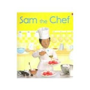 9780794508944: Sam the Chef (Jobs People Do)