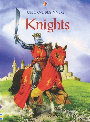 9780794508968: Knights - Internet Referenced (Usborne Beginners)