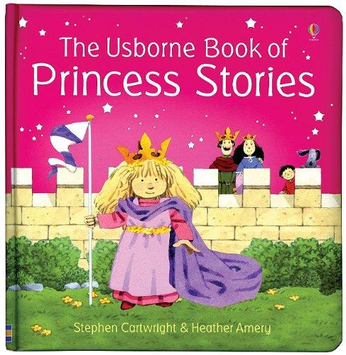 9780794508982: The Usborne Book of Princess Stories
