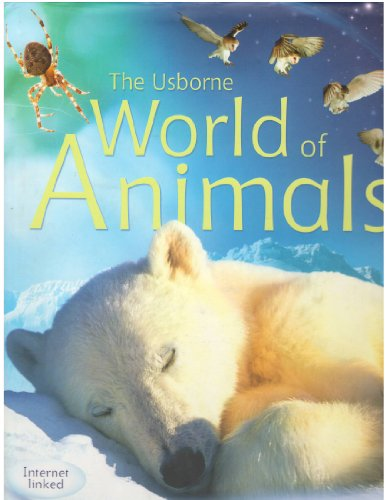 9780794509262: The Usborne World of Animals