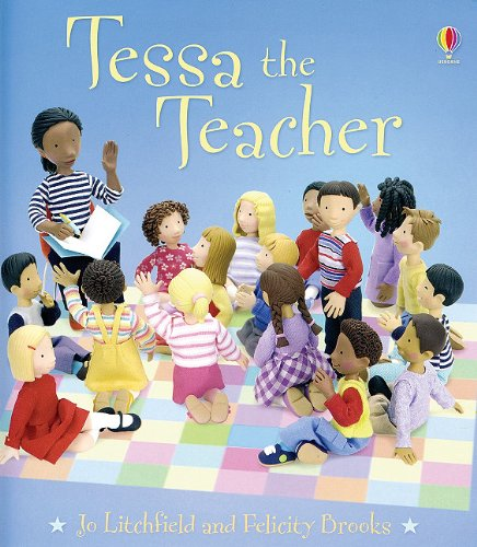 9780794509378: Tessa the Teacher (Jobs People Do)