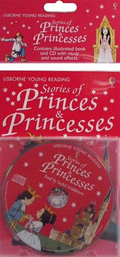 9780794509606: Stories of Princes & Princesses with CD (Audio) (Usborne Young Reading: Series One)