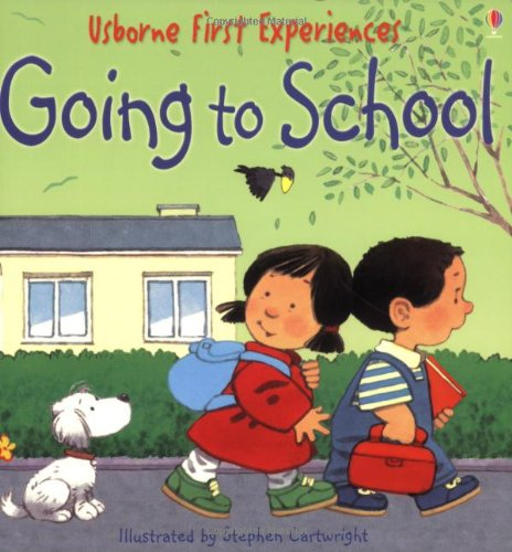 9780794510084: Going To School (Usborne First Experiences)