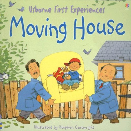 9780794510091: Moving House (Usborne First Experiences)