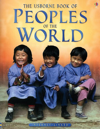 9780794510251: The Usborne Book of Peoples of the World: Internet Linked