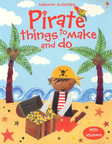 9780794510619: Pirate Things to Make and Do