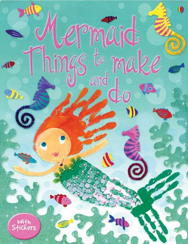 9780794510626: Mermaid Things to Make and Do (Activity Books)