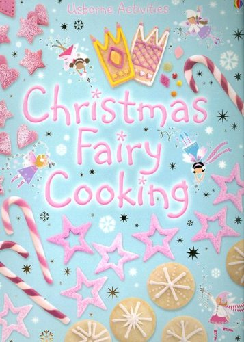9780794511180: Christmas Fairy Cooking (Usborne Activities)