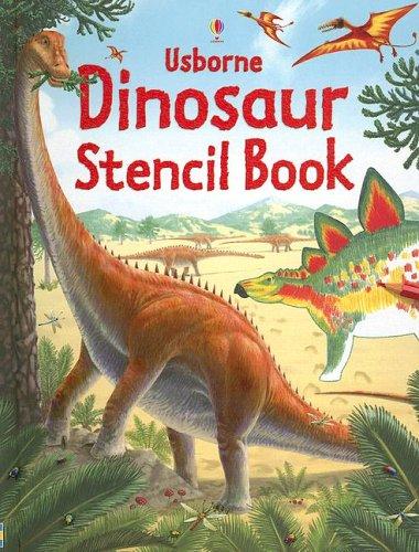 Usborne Dinosaur Stencil Book (Stencil Books): Pearcey, Alice