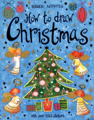 9780794511432: How to Draw Christmas with Sticker (Usborne Activities)
