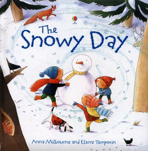 Snowy Day (Picture Books): Milbourne, Anna