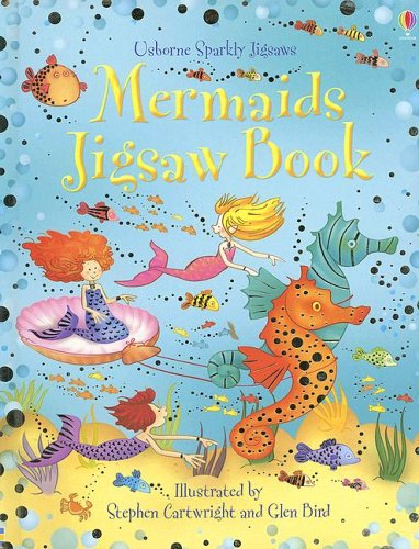 Mermaids Jigsaw Book (Usborne Sparkly Jigsaws) (0794511899) by Fiona Watt