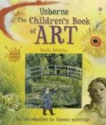 9780794512231: Usborne The Children's Book of Art: Internet Linked