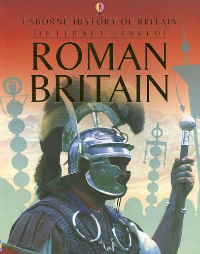 9780794512323: Roman Britain: Internet-Linked (History of Britain)
