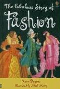 9780794512637: The Fabulous Story of Fashion (Young Reading Gift Books)
