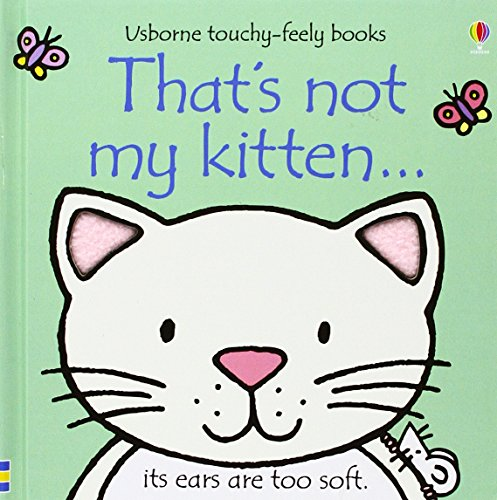 9780794512668: That's Not My Kitten (Usborne Touchy Feely)