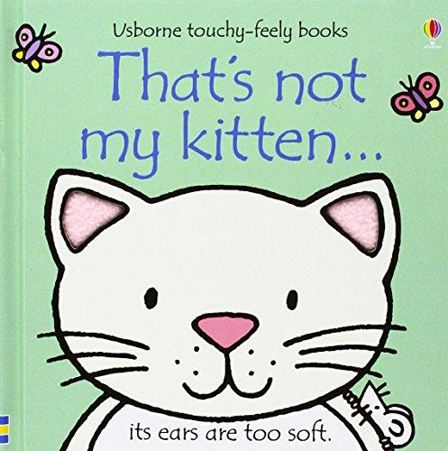 9780794512668: That's Not My Kitten... (Usborne Touchy-Feely Books)