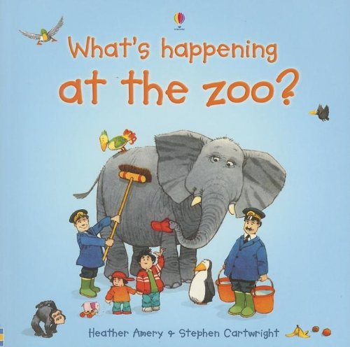 9780794512897: What's Happening at the Zoo? (What's Happening Series)