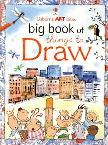 9780794513283: Big Book of Things to Draw (Usborne Art Ideas)