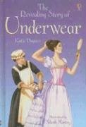 9780794513528: The Revealing Story of Underwear (Young Reading Series 2 Gift Books)