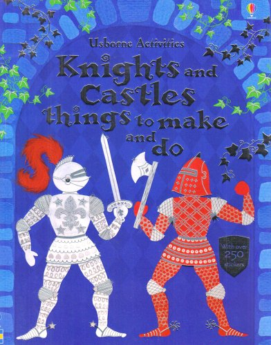 9780794513559: Knights and Castles Things to Make and Do (Usborne Activities)
