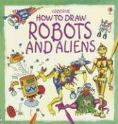 9780794513702: How to Draw Robots and Aliens: (Young Artist)