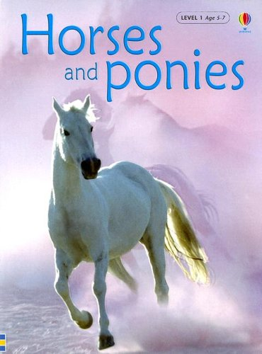 Horses And Ponies (Usbourne Beginners, Level 1): Anna Milbourne