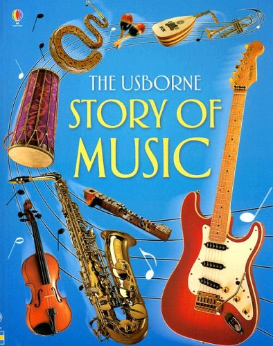 9780794514037: The Usborne Story of Music