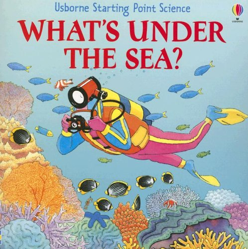 9780794514099: What's Under the Sea? (Starting Point Science)